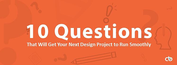 10 Questions A Graphic Designer Asks Before Starting Your Project