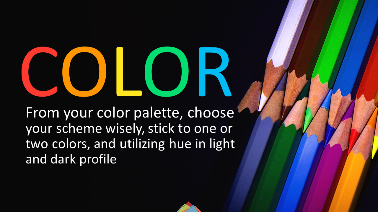 Choose your colors wisely