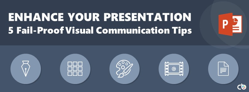 5 Fail-Proof Visual Communication Tips to Enhance Presentations