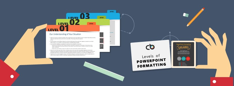 Are you Formatting Your Presentation to the Right Level?