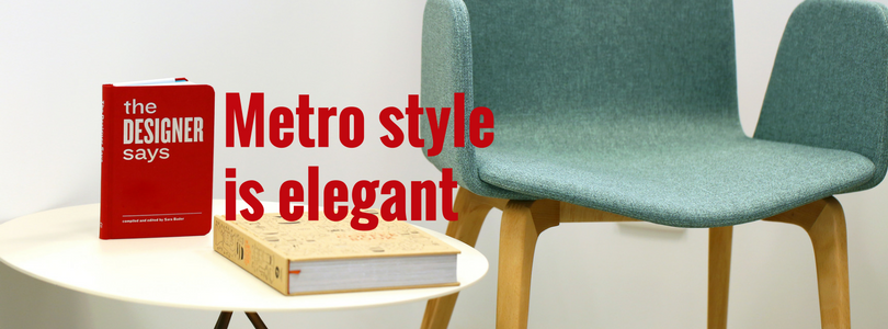 Things you Need to Know About Metro Style: Its Use in PowerPoint